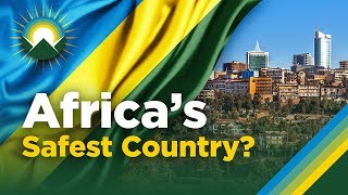 how-rwanda-is-becoming-the-singapore-of-africa