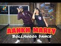 SIMMBA - Aankh Marey song Dance Choreography video | Ankh Marey Dance Performance | Easy Dance Steps