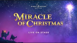 Sight & Sound Theatres® – MIRACLE OF CHRISTMAS 2019 – Official Branson Trailer