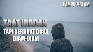 Taat Beribadah Tapi Berbuat Dosa Diam-Diam | Ustad Nouman Ali Khan