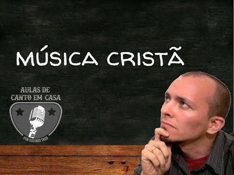 AULAS DE CANTO EM CASA - Posso cantar música cristã?