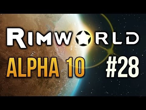 ACCIDENTAL SAUNA - RimWorld  - Episode 28 ★ Let's Play RimWorld Alpha 10