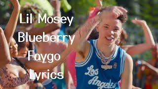 Lil Mosey - Blueberry Faygo - Lyrics