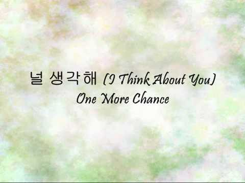 One More Chance - 널 생각해 (I Think About You) [Han & Eng]
