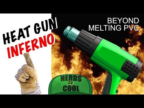 Heat Gun Inferno | Beyond Melting PVC