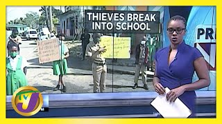 Thieves Break into Primary School | Jamaica Goes Digital | TVJ News - March 9 2021