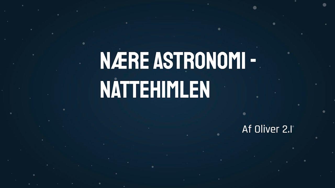 Astronomi - prøvefremlæggelse om nattehimlen