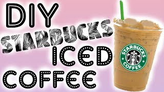 DIY Starbucks Iced Coffee / Lici