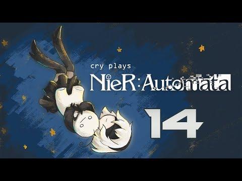 Cry Streams : NieR Automata [P14]