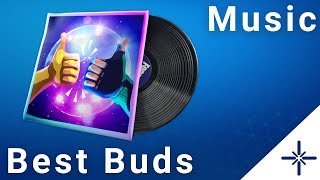 [4K] Fortnite - Best Buds Music Pack (Full Audio)