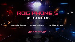 ROG Phone 5 Launch Event | For Those Who Dare