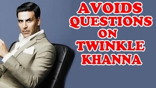 Akshay Kumar Avoids Questions On Twinkle Khanna & Chetan Bhagat's Twitter Debate  | EXCLUSIVE