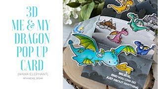 3D ME & MY DRAGON POP UP CARD (Mama Elephant)