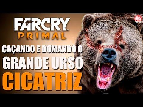 Far Cry Primal - GRANDE URSO CICATRIZ ( Caçando e Domando o GIGANTE! )