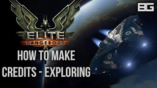 Elite Dangerous - How to Make Money/Credits - Exploration Tutorial