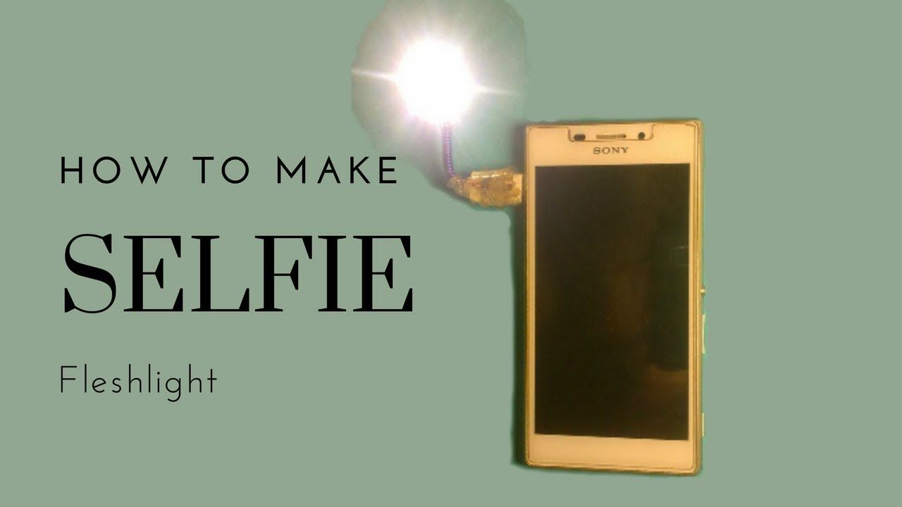 How To Make Selfie Flesh Light || Micro USB Flesh Light || Mobile Phone Flesh  Light