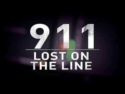 Lost On The Line: 12 Stories to Fix 911