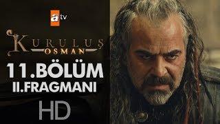 Kuruluş Osman 11. Bölüm 2. Fragmanı