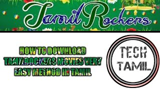How to download TamilRockers movies in Tamil