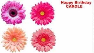 Carole - flowers - Happy Birthday