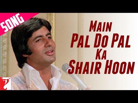 Main Pal Do Pal Ka Shair Hoon Song | Kabhi Kabhie | Amitabh Bachchan