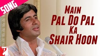 Main Pal Do Pal Ka Shair Hoon Song | Kabhi Kabhie | Amitabh Bachchan | Mukesh