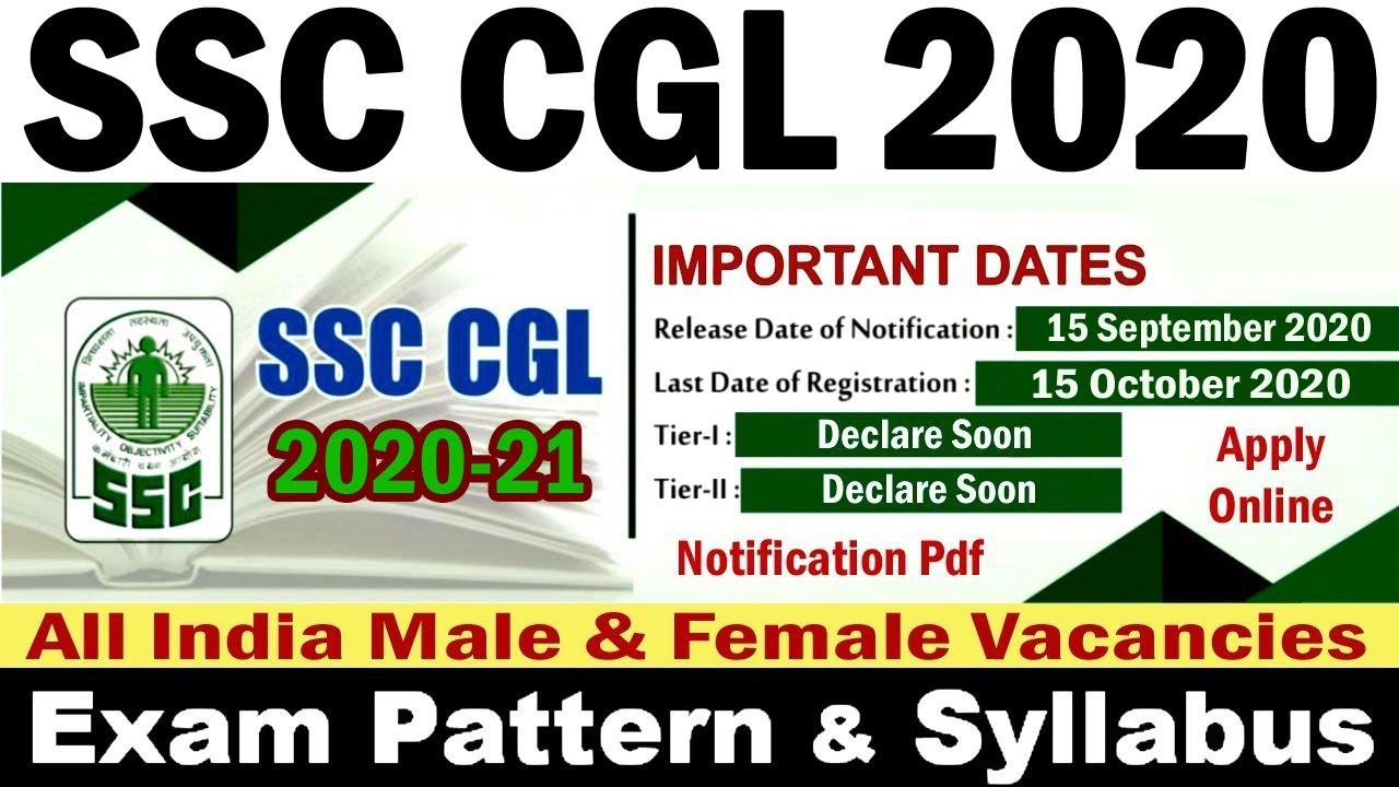SSC CGL 2020 Vacancy Notification Pdf, Exam Date, Pattern, Syllabus, Apply Online Application Form
