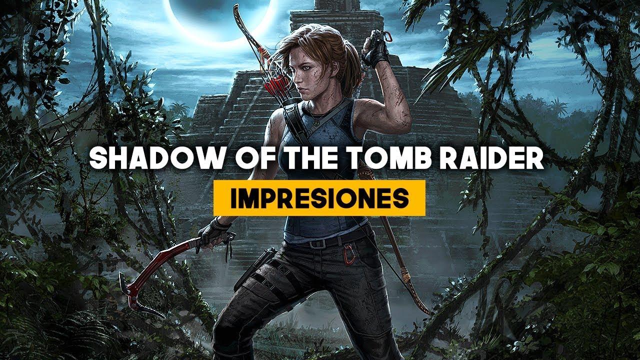 SHADOW OF THE TOMB RAIDER: La aventura más OSCURA de Lara Croft