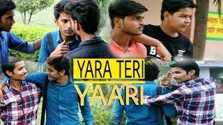 Yaara Teri Yaari    THE MAD BOYZZ   