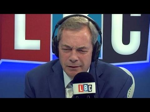 The Nigel Farage Show: LBC Live. Feb 6th 2017