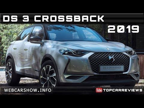 2019 DS 3 CROSSBACK Review Rendered Price Specs Release Date