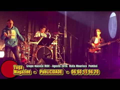 MOV   Grupo musical   Mata mourisca Pombal  agosto 2016