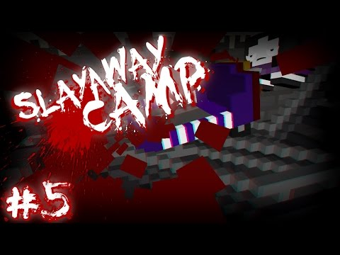 THE RIDE OF YOUR LIFE | Slayaway Camp | #5