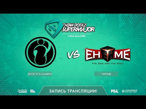 Invictus Gaming vs EHOME, China Super Major CN Qual, game 1 [Lex, 4ce]