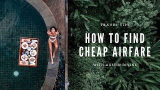 How I Find Cheap & Affordable Flights Around The World