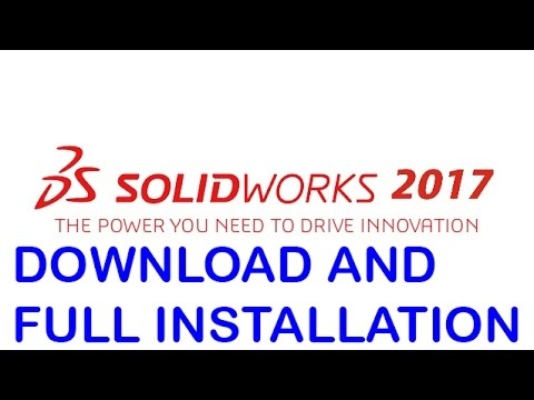 SolidWorks 2017: Download & Install