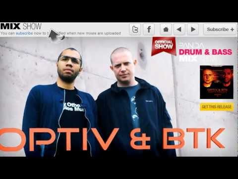 Optiv & BTK - Drum & Bass Mix - Panda Mix Show