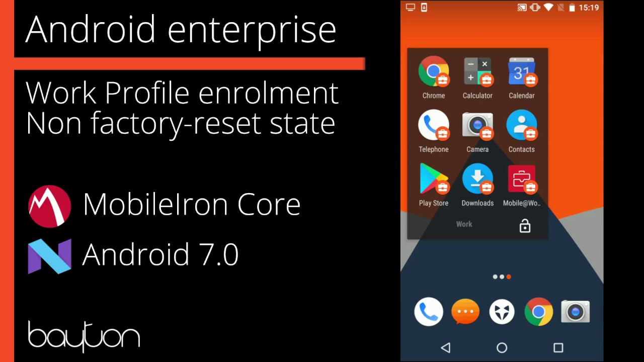 Android enterprise Work Profile enrolment - Android 7 x