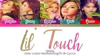 Oh!GG – Lil' Touch (몰랐니) (Color Coded Lyrics/Han/Rom/Eng/Pt-Br)
