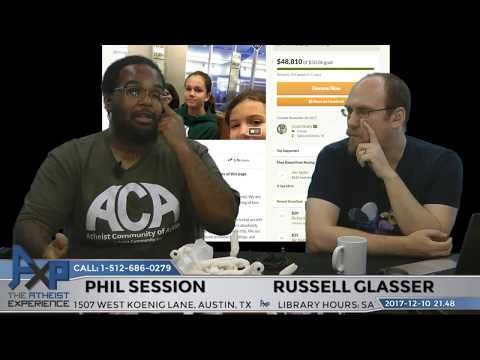 Atheist Experience 21.48 with Russell Glasser and Phil Session