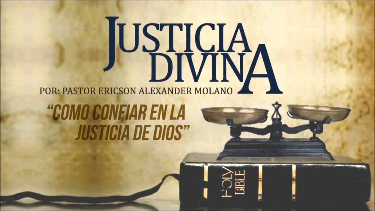 Mensaje Justicia Divina Ericson Alexander Molano