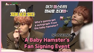 [Eng Sub] SF9 In Seong, A baby hamster's Fan Signing Event  …