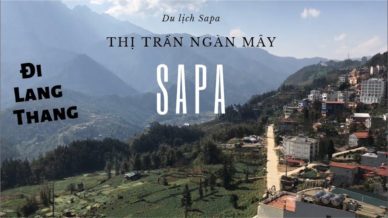 Đi lang thang SAPA – Thị trấn ngàn mây (Exploring Sapa Vietnam | Sapa Diamond Hotel)