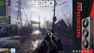 Metro Exodus 3440x1440 Ultra Settings | Radeon VII | i7 8700K 5.2GHz