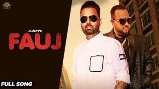 FAUJ J Lucky (FULL SONG) Deep Jandu | Latest Punjabi Song 2019