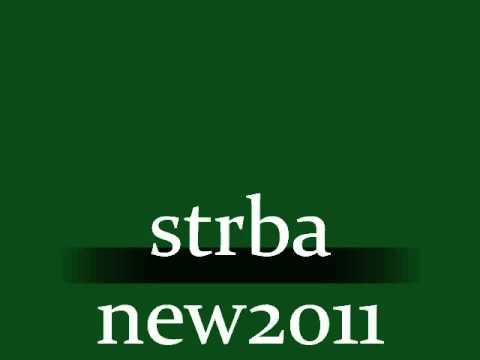 Strba - Joj Me Nasom Cavo Barvalo  New 2011
