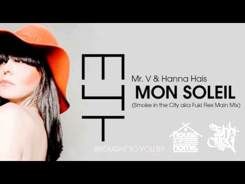 Hanna Hais - Mon Soleil (Smoke in the City aka Fuki Flex main mix)