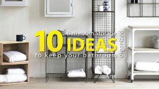 10 Bathroom Organization and Storage Ideas