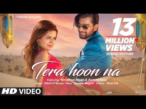 Tera Hoon Na (Full Song) Nikhil D'Souza | Tanishk Bagchi | Rashmi Virag | Arradhya Maan, Avneet Kaur