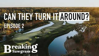 BREAKING SAWGRASS: TPC Sawgrass from the Tips - Ep. 2